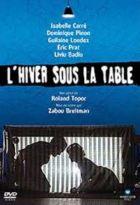 Hiver sous la table (L') |