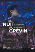 Une nuit au Grévin   Leconte, Patrice (1947-....). Réalisateur
