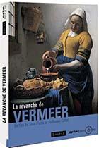 Revanche de Vermeer (La)