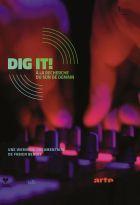Dig it !