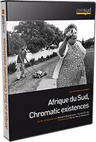 Afrique du Sud, chromatic existences