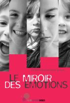 Miroir des émotions (Le)