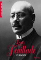 Coffret Louis Feuillade – les Sérials noirs