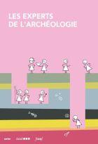 Experts de l'archéologie (Les) | Clerté, Joris. Compositeur