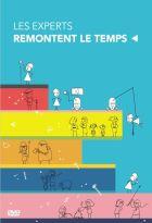 Experts remontent le temps (Les) | Lyet, Pierre-Emmanuel. Réalisateur