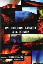 Une éruption classique à la Réunion