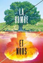 Bombe et nous (La)