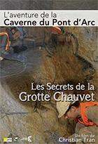 Secrets de la grotte Chauvet (Les)