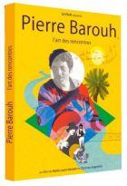 Pierre Barouh, l'art des rencontres |