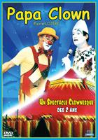Papa clown - Un spectacle clownesque