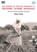 Femmes au travail pendant la Première Guerre mondiale (Les)