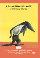 Albums filmés de l'Ecole des Loisirs (Les) : tome 10 | Bertrand, Pierre (1959-....). Auteur