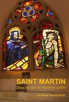 Saint Martin - Dans les pas du treizième apôtre