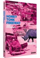 Honky tonk freeway |