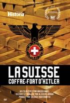 Suisse, coffre-fort d'Hitler (La)