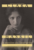 Clara Haskil : Le mystère de l'interprète |