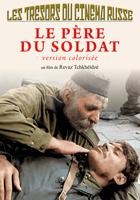 Trésors du cinéma russe (Les) - Le Père du soldat (version colorisée)
