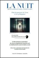 Nuit dans les institutions sociales et médico-sociales (La)