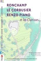 Ronchamp, Le Corbusier, Renzo Piano et les Clarisses...