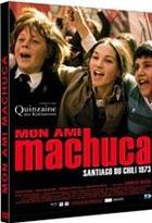 Mon ami Machuca : Santiago du Chili 1973 |