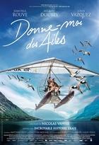 Donne-moi des ailes | Vanier, Nicolas (1962-....). Réalisateur