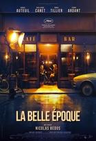 Belle époque (La) | Bedos, Nicolas. Réalisateur
