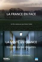 France en face (La) + Santé en France (La)
