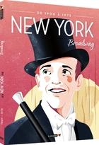 New York de 1900 à 1975 : Broadway |