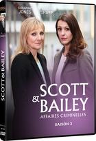 Scott & Bailey. Saison 3 : affaires criminelles |