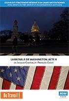 Bataille de Washington, acte II (La)
