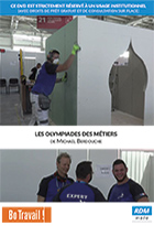 Olympiades des métiers (Les)