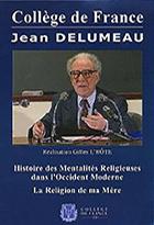 Collège de France - Jean Delumeau (Le)