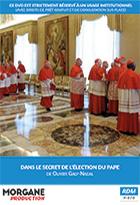 Dans le secret de l'élection du Pape