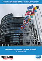 Coulisses du parlement Européen (Les)