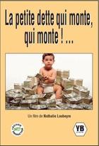 Petite dette qui monte, qui monte ! ... (La)