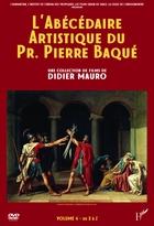 Abécédaire artistique du Pr. Pierre Baqué (L')