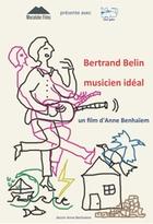 Bertrand Belin, musicien idéal