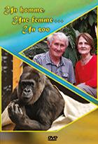 Un homme, une femme... un zoo