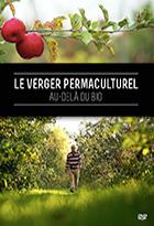Verger permaculturel : au-delà du bio (Le)