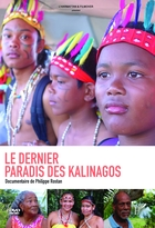 Dernier Paradis des Kalinagos (Le)