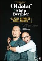 Folle histoire de Michel Montana (La)