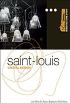 Saint-Louis, cristal design
