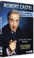 Robert Castel - Ses meilleurs sketchs à la TV
