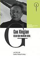 Gao Xingjian, celui qui marche seul