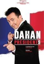 Dahan : Présidents