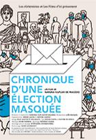 Chronique d'une élection masquée