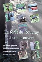 Forêt du Rouvray à coeur ouvert (La)
