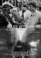Police attitude, 60 ans de maintien de l'ordre