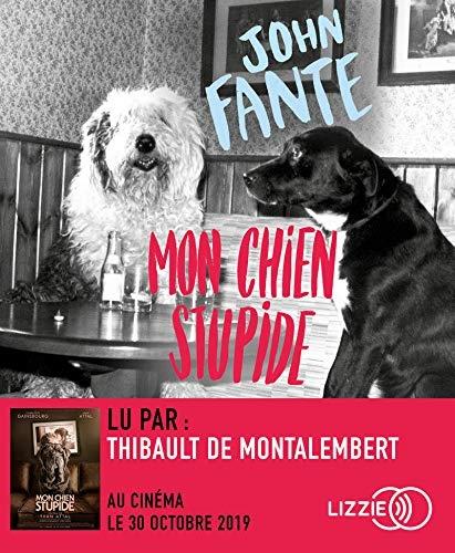 Mon chien Stupide | John Fante (1909-1983). Auteur