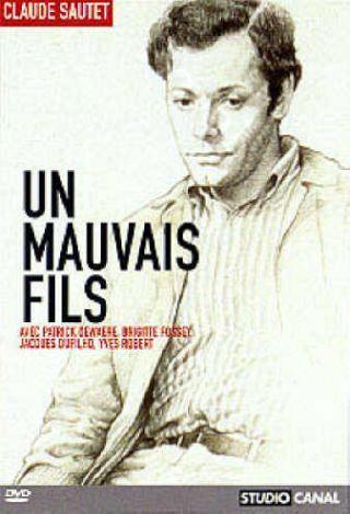 Un mauvais fils   Sautet, Claude (1924-2000), réalisateur, scénariste